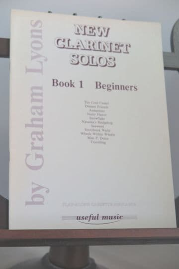 Lyons G - New Clarinet Solos Book 1 - Beginners